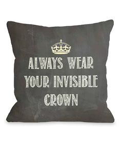 Take a look at this Black & White 'Invisible Crown' Throw Pillow by OneBellaCasa on #zulily today!