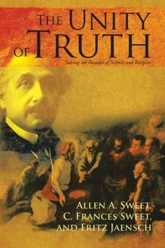 The Unity of Truth: Solving the Paradox of Science and Religion by Allen A. Sweet. Seeks to help resolve the ongoing battle between religion and science, delivering a thoughtful narrative designed to open minds and hearts.  http://www.amazon.com/dp/1475930607/ref=cm_sw_r_pi_dp_k96Twb0ZQS91E