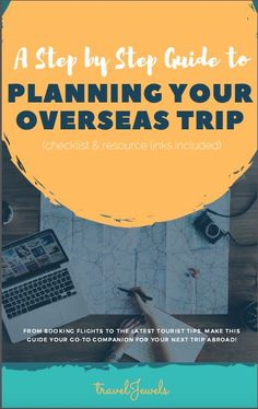 travelJewels' Step-by-Step Guide to Planning Your Overseas Trip