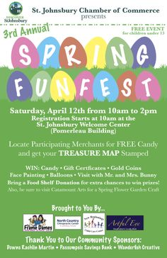 Saturday April 12 is our 3rd annual Spring FunFest here in St. Johnsbury.