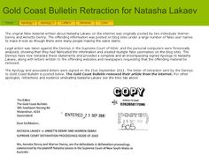 Letter of Retraction written by the Dennys to Gold Coast Bulletin when they apologised to Natasha Lakaev for writing false comments about her on the internet.