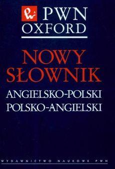 Nowy słownik angielsko-polski polsko-angielski PWN Oxford