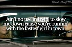 Fastest Girl in Town. Miranda Lambert
