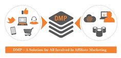 Data-Management-Platform-DMP-A-Solution-for-All-Involved-In-Affiliate-Marketing