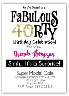 40th and Fabulous Birthday Invitations