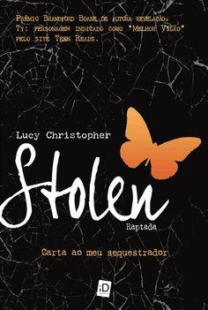 Stolen - Lucy Christopher - EU INSISTO! : EU INSISTO!