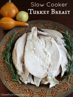 This slow cooker turkey breast is moist and delicious, serves about 12 people, and allows you to keep your oven available for side dishes and dessert. Found at GlutenFreeHomemaker.com