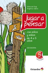 Portada deJugar a pensar con niños y niñas de 4 a 5 años (Guía) Philosophy For Children, Teaching, Education, School, Books, Brazil, World, Educational Activities, Neuroscience