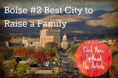 Boise named #2 of the Best Cities to Raise a Family by Forbes.  Thanks Forbes, but we already knew it was THE best :)