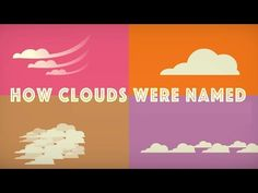View full lesson: http://ed.ted.com/lessons/how-did-clouds-get-their-names-richard-hamblyn The study of clouds has always been a daydreamer's science, aptly ...