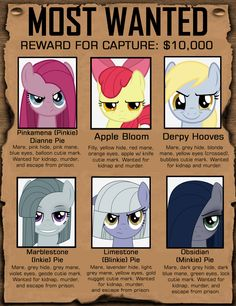 All Wanted I wonder what they did🤔hey wait that is pinkie pie! My Little Pony List, My Little Pony Comic, My Little Pony Drawing, My Little Pony Pictures, Mlp My Little Pony, My Little Pony Friendship, Mlp Creepypasta, Mlp Memes, Daddys Little Princess