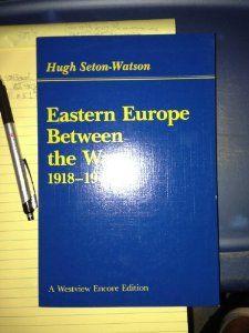 Eastern Europe Between the Wars, 1918-1941 [Nov 01, 1985] Seton, Watson Hugh and Seton-Watson, Hugh   http://www.amazon.com/gp/product/0813370922/ref=as_li_ss_tl?ie=UTF8&camp=1789&creative=390957&creativeASIN=0813370922&linkCode=as2&tag=manipubloffiw-20