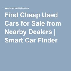 Discover cheap used cars for sale from a variety of nearby auto dealers. Our website will connect you to a local car dealership that has a great car for you. Tent Camping, Campsite, Car Finder, Cheap Used Cars, Smart Car, Cars For Sale, France, Holidays, Camping