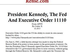 President Kennedy, The Fed And Executive Order 11110 - a very interesting article as to why JFK may have been eliminated and more.