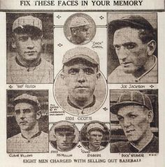 The Black Sox Scandal took place around and during the play of Major League Baseball's 1919 World Series. Eight members of the Chicago White Sox were banned for life from baseball for intentionally losing games, which allowed the Cincinnati Reds to win the World Series.