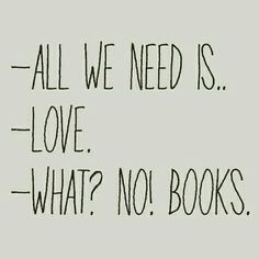 What? No! Books.