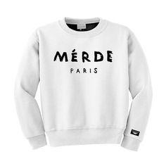 #fashions #paris #merde