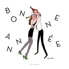 Ecards Bonne année - My Little Paris New Years Eve 2018, New Year 2017, My Little Paris, Little My, Illustration Noel, Illustrations, Laura Lee, New Eve, Quotes About New Year
