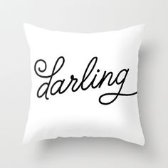 Darling Throw Pillow by Miss Modern Shop