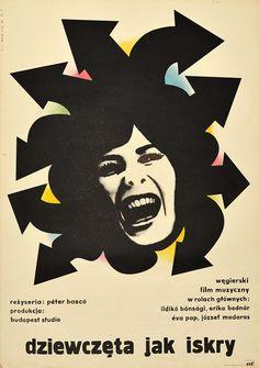 Original Polish movie poster for Hungarian film Dziewczęta jak iskry directed by Peter Basco. Poster designed by LECH MAJEWSKI, Polish Movie Posters, Polish Films, Saul Bass, Vintage Movies, Vintage Posters, Ww2 Propaganda Posters, Cinema Posters, Film Posters, Pop Art