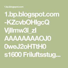 1.bp.blogspot.com -KZcvbOHIgcQ VjIlmw3l_zI AAAAAAAAOJ0 0weJ2oHTtH0 s1600 Friluftsstugan2.jpg