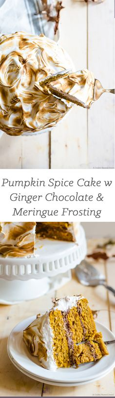Pumpkin Spice Cake with Ginger Chocolate and Meringue Frosting by cookienamaeddesire: A deliciously flavorful pumpkin spice cake with ginger chocolate buttercream and pillows of cinnamon meringue. #Cake #Pumpkin_Spice #Ginger #Chocolate