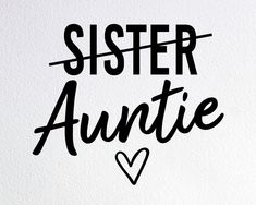 Best Auntie Ever, New Aunt, Cute Shirt Designs, Auntie Gifts, New Baby Announcements, Aunt Shirts, Best Sister, Vinyl Shirts, Etsy Business