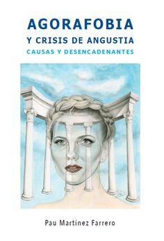 Acceso gratuito. Agorafobia y crisis de angustia Random Drawings, Medicine, Agoraphobia, Mental And Emotional Health