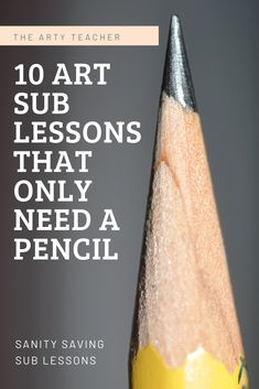 10 Art Sub Lessons that only need a Pencil 10 art sub lessons that only need a pencil. Cover lessons for art teachers. Make the perfect art sub lessson folder with this amazing resources. Art Sub Plans, Art Lesson Plans, Art Substitute Plans, Art Lessons For Kids, Art Lessons Elementary, Art Education Lessons, High School Art, Middle School Art, Primary School Art