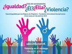 """La Facultad de Psicología y en Centro de Igualdad para las Mujeres de Chapinero continúan con el primer ciclo de conversatorios del presente semestre, denominado """"¿Igualdad? ¿Él? ¿Ella? ¿Violencia?"""", la charla de este jueves se abordará la temática de Violencia en el Noviazgo. La cita es el jueves 20 de marzo a las 5:30 p.m. Puede registrarse en línea en http://uklz.info/convK"""