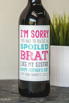 Creative gift for your mom this mother's day #wine #mom #holidays https://www.icustomlabel.com/product/Im-Sorry-Mothers-Day-Wine-Label