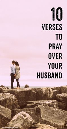 The power of prayer is REAL! Here are 10 verses to pray over your husband! TablerPartyofTwo.com
