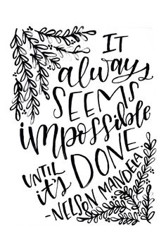 Quote Printable It Always Seems Impossible Until it's Done Quote Printable by MiniPress