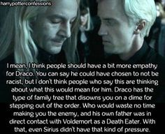 I mean, I think people should have a bit more empathy for Draco. You can say he could have chosen to not be racist, but I don't think people who say this are thinking about what this would mean for him. Draco has the type of family tree that disowns. Harry Potter Feels, Harry Potter Puns, Harry Potter Marauders, Harry Potter Drawings, Harry Potter Characters, Harry Potter Universal, Harry Potter World, Harry Potter Family Tree, Draco
