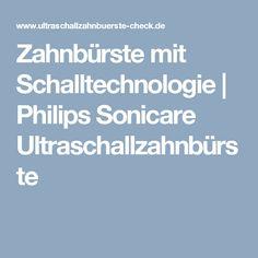 Zahnbürste mit Schalltechnologie | Philips Sonicare Ultraschallzahnbürste