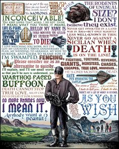 The Princess Bride quotes. I cannot truly be understood unless you have a basic knowledge of these quotes.