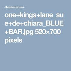 one+kings+lane_sue+de+chiara_BLUE+BAR.jpg 520×700 pixels