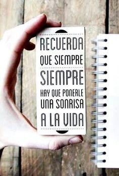 ¡RECUERDA! SIEMPRE hay que ponerle una enorme #sonrisa a la vida, te la devolverá ;) #FelizViernes