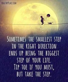 37 Of The Best Inspirational Quotes Ever(Step Quotes)