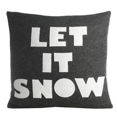 FREE SHIPPING! Shop AllModern for Alexandra Ferguson Weekend Getaway Let It Snow Throw Pillow - Great Deals on all  products with the best selection to choose from!