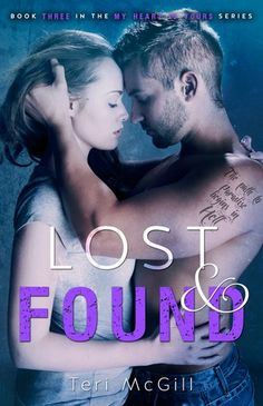 Mythical Books: Lost and Found (My Heart Is Yours, #3) by Teri McGill