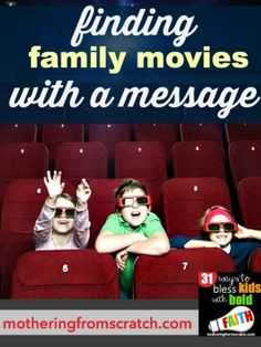 Finding Family Movies With A Message - Here are our great recommendations for family favorites and good, wholesome movies with a message. Pop some popcorn and enjoy one of these tonight!