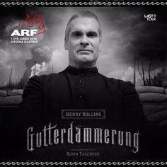 Azkena Rock Festival ARF16 incorpora el espectáculo Gutterdämmerung comandado por Henry Rollins, antiguo frontman de los legendarios Black Flag.  Informa Harriet Belloso.