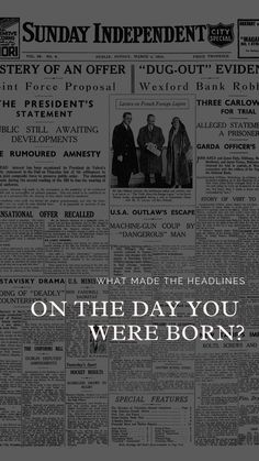 What made the headlines on the day you were born? Book Binding, Dublin, Proposal, Prison, How To Memorize Things, In This Moment, Books, Reading, Libros