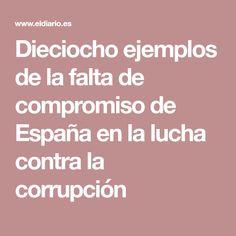 Dieciocho ejemplos de la falta de compromiso de España en la lucha contra la corrupción
