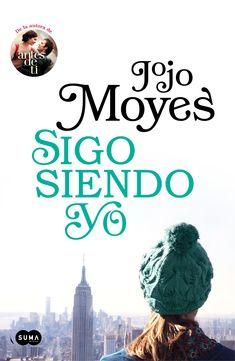 Sigo siendo yo (Yo antes de ti, 3) - Jojo Moyes