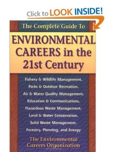 Amazon.com: The Complete Guide to Environmental Careers in the 21st Century (9781559635868): Environmental Careers Organization: Books