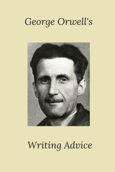 George Orwell's Writing Tips