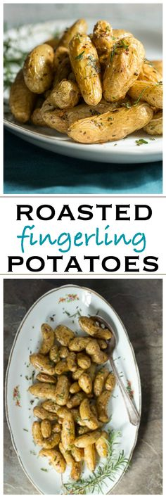Roasted fingerling potatoes with garlic and rosemary | Foodness Gracious