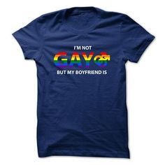 This cute cool LGBT thing makes a great gift for you your family or your friend: Im Not Gay But My Boyfriend Is  LGBT Pride Tee Shirts T-Shirts